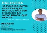 PALESTRA: O Pulo do Gato Para Crescer Muito, e Não Ser Engolido no  Novo Brasil Que Vem Ai