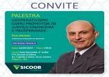 Palestra Cooperativimos como Promotor de Justiça Financeira e Prosperidade