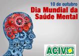 10 de outubro Dia Mundial da Saúde Mental