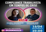 COMPLIANCE TRABALHISTA EM TEMPOS DE CRISE