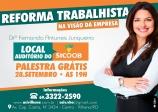 ALTERAÇÃO DE LOCAL - Palestra GRATUITA: Reforma Trabalhista na Visão do Empresário